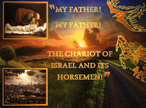 Chariot of Israel, Chariot of God
