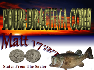 Price Paid From the Mouth of the First Fish of the Faith